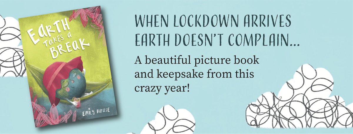 Earth Takes a Break a picture book by Emily House